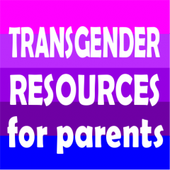 Transgender Resources for parents