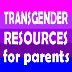 Transgender Resources for parents